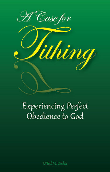 A Case for Tithing by Ted M. Dickie